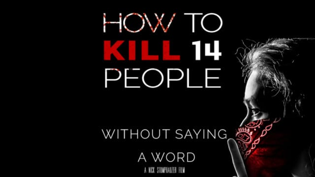 ? How To Kill 14 People Without Saying A Word