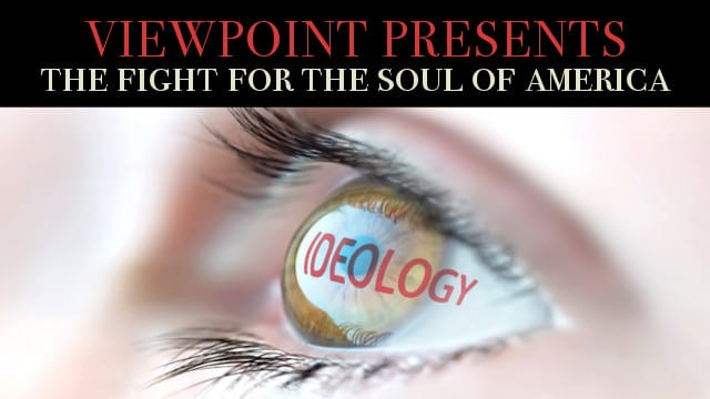 ? The Fight for the Soul of America – Viewpoint Presents Socialism