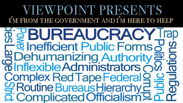 """? """"I'm from the Government and I'm here to help You"""", Viewpoint Presents"""