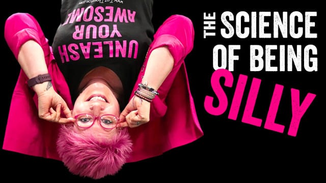 THE SCIENCE OF BEING SILLY