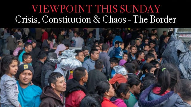 ? Crisis, Constitution and Chaos – The Border