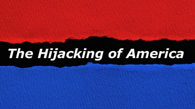 Democrat Blue makes me see Red – the Hijacking of America!