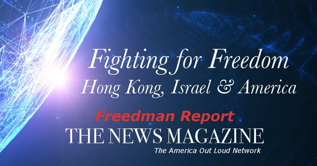 ? FIGHTING FOR FREEDOM: Hong Kong, Israel, and America