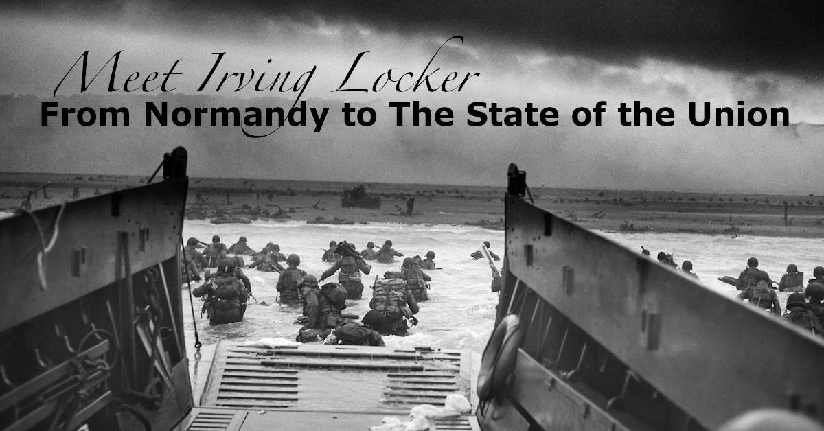 From Normandy to The State of the Union