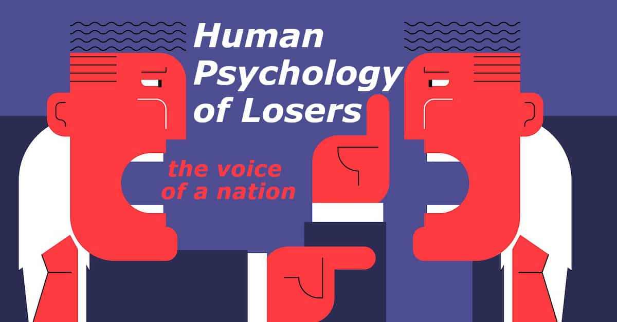 Human Psychology of Losers