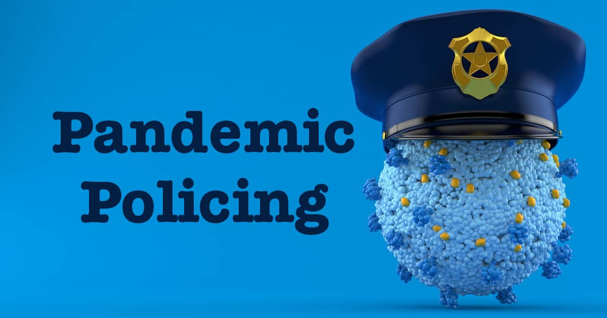 Pandemic Policing – The Rise of National Socialism In America