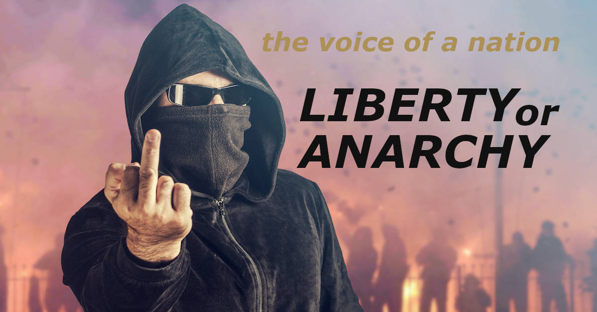 America's Moment: Liberty or Anarchy