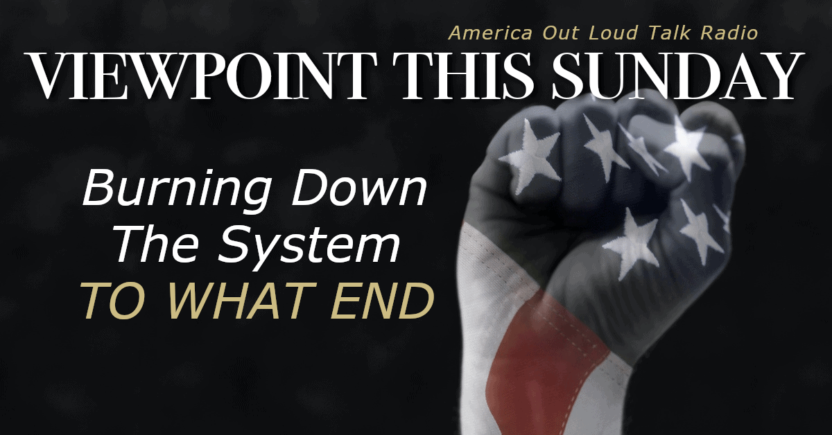 ? Burning Down The System – To What End