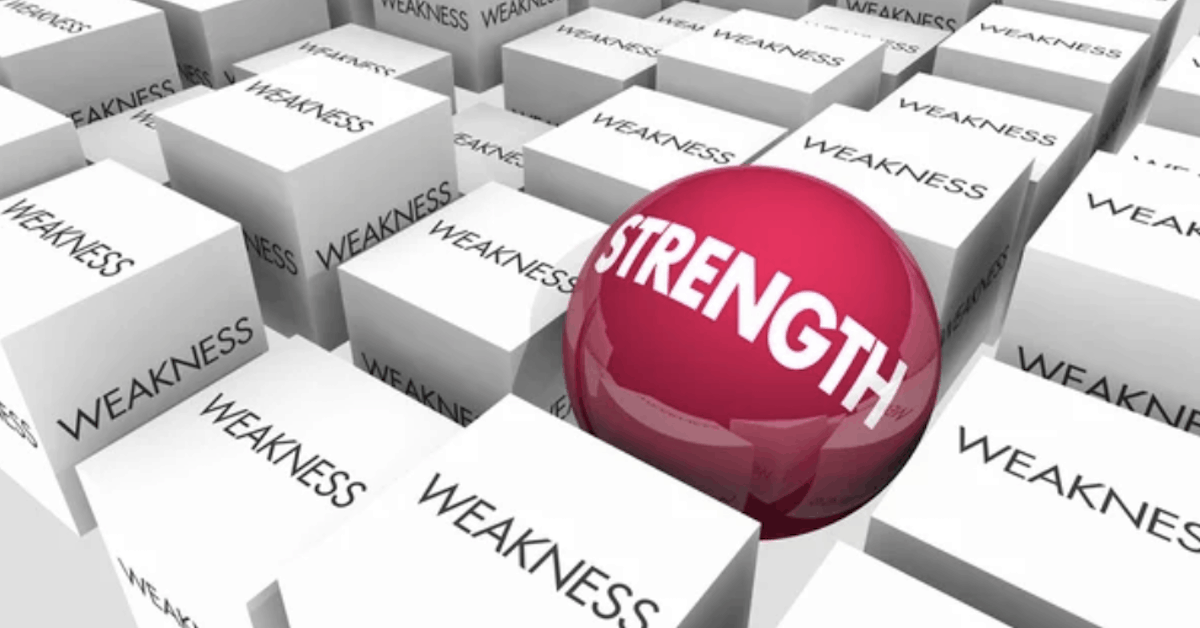 Strength vs Weakness is a Deadly Difference